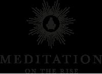 Meditation on the Rise